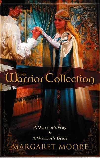 Image for The Warrior Collection: A Warrior's Way; A Warrior's Bride