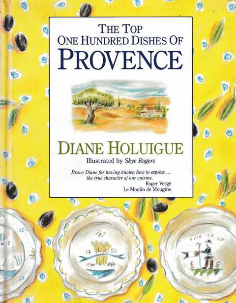 Image for The Top One Hundred Dishes Of Provence
