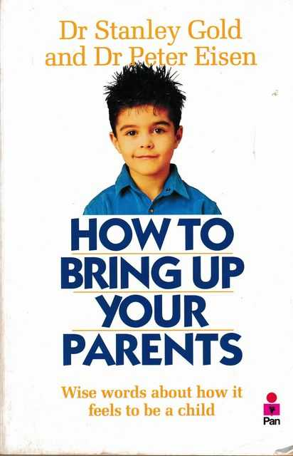 Image for How To Bring Up Parents