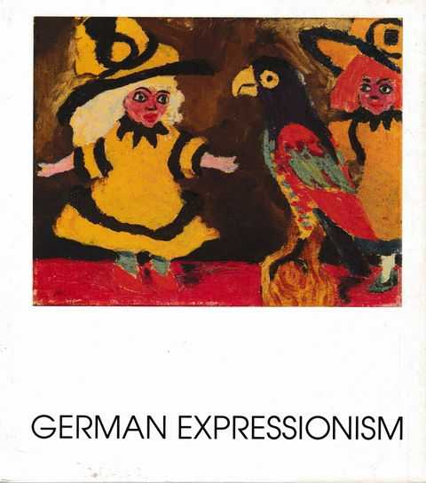 Image for German Expressionism: The Colours of Desire