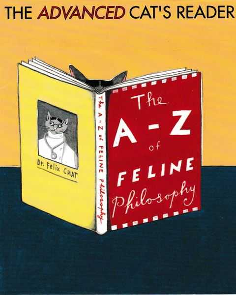 Image for The Advanced Cat's Reader: The A-Z of Feline Philosophy