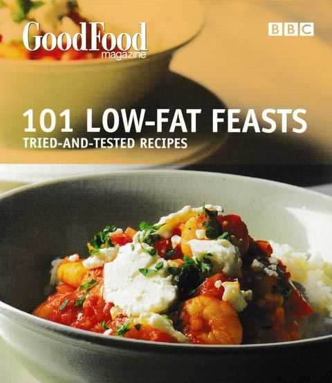 Image for 101 Low-Fat Feasts: Tried-And-Tested Recipes
