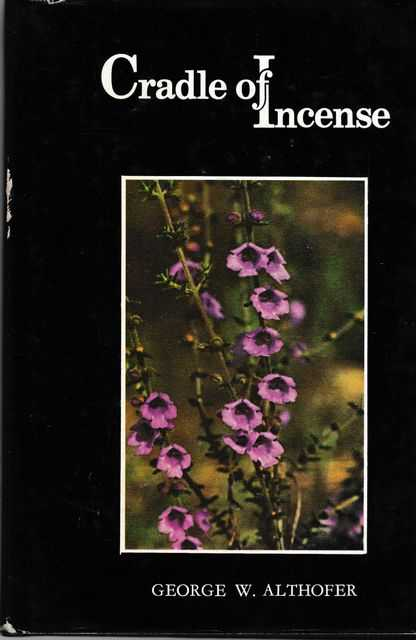 Image for Cradle of Incense: The Story of Australian Prostanthera