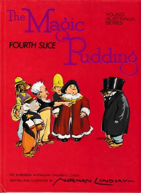 Image for The Magic Pudding Fourth Slice [Young Australia Series]
