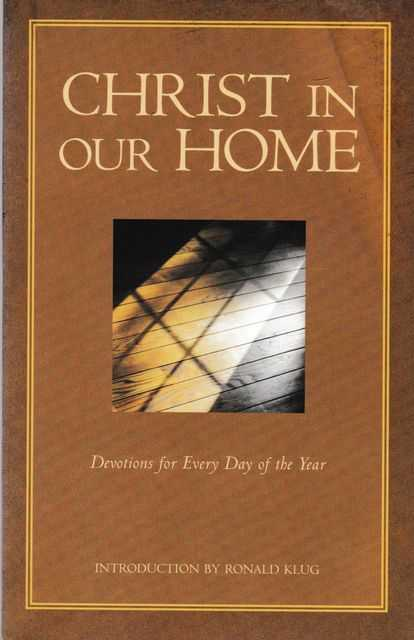 Image for Christ in our Home: Devotions for Every Day of the Year