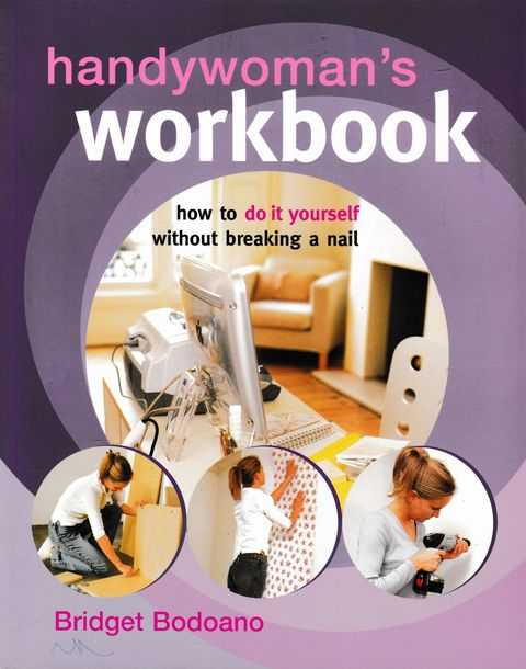Image for Handywoman's Workbook: How To Do It Yourself Without Breaking A Nail