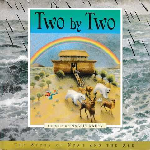 Image for Two by Two: The Story of Noah and the Ark