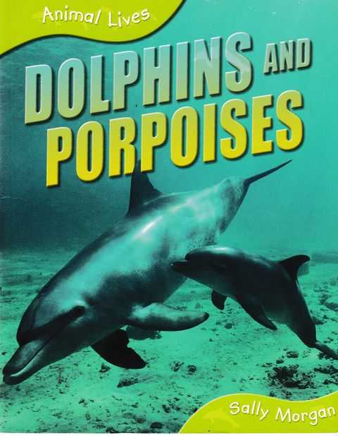 Image for Animal Lives: Dolphins and Porpoises
