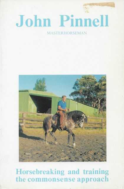 Image for John Pinnell Masterhorseman: Horsebreaking and Training the Commonsense Approach