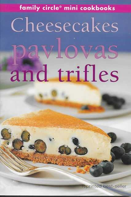 Image for Cheesecakes, Pavlovas and Triffles [Family Circle Mini Cookbooks]