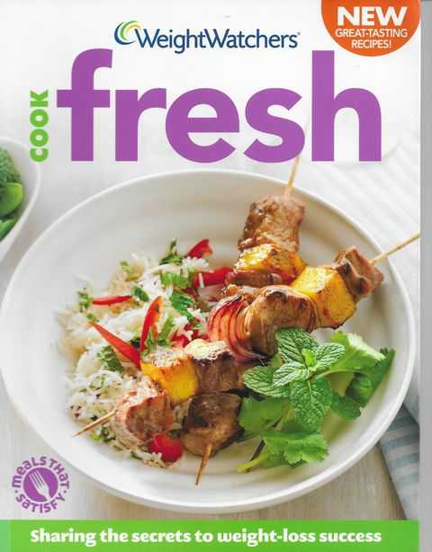 Image for Weightwatchers Cook Fresh: Sharing The Secrets to Weight-Loss Success