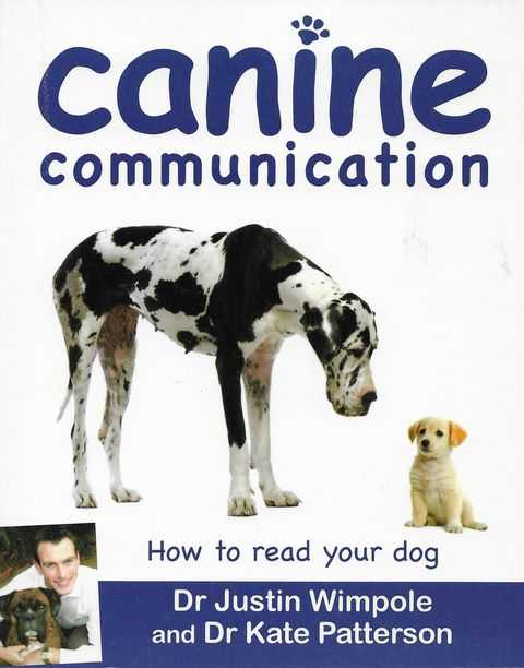 Image for Canine Communication: How To Read Your Dog