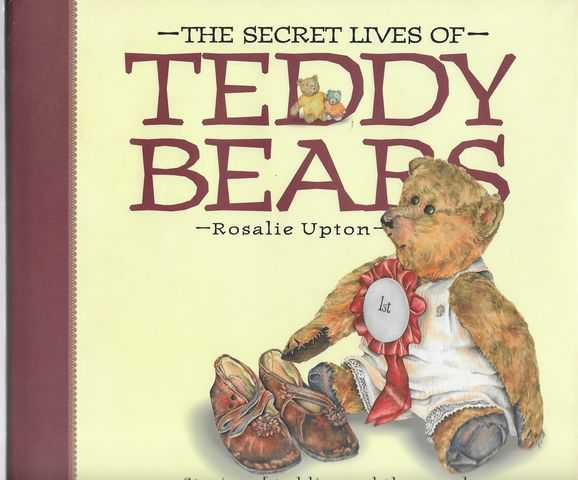 Image for The Secret Lives of Teddy Bears: Stories of Teddies and the People Who Love Them
