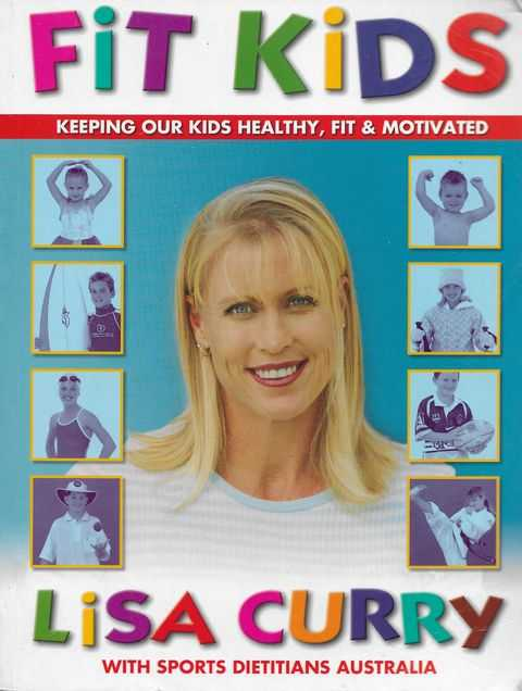Image for Fit Kids: Keeping Our Kids Healthy, Fit and Motivated