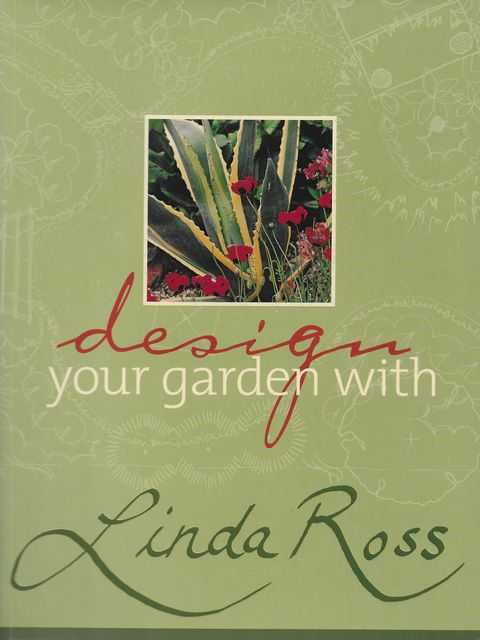 Image for Design Your Garden with Linda Ross