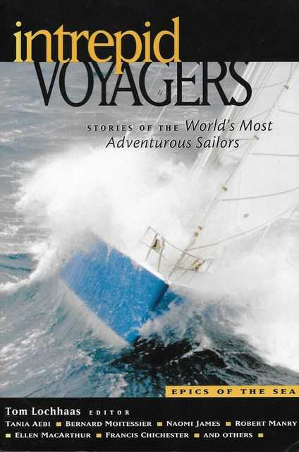 Image for Intrepid Voyagers: Stories Of the World's Most Adventurous Sailors