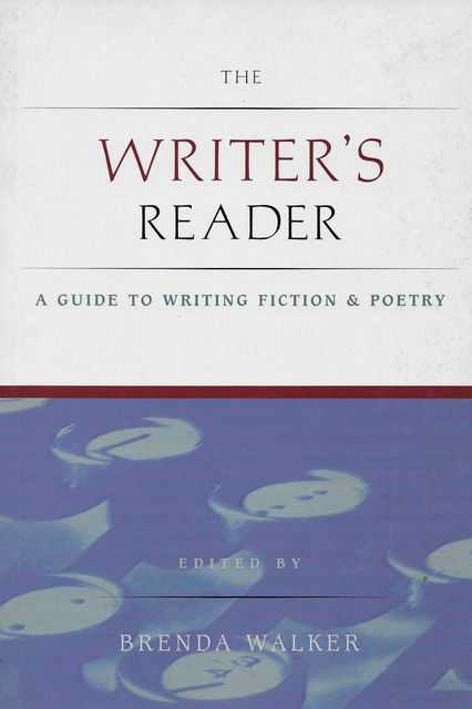 Image for The Writer's Reader: A Gudie to Writing Fiction & Poetry