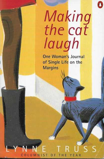 Image for Making The Cat Laugh: one Woman's Journal of Single Life on the Margins