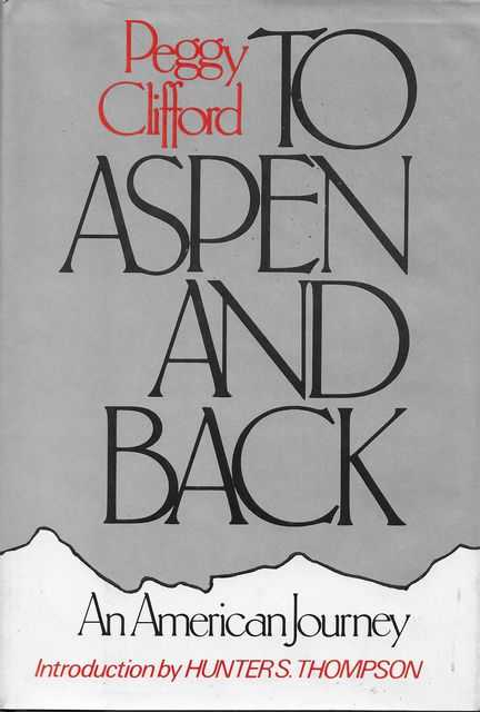 Image for To Aspen and Back: An American Journey