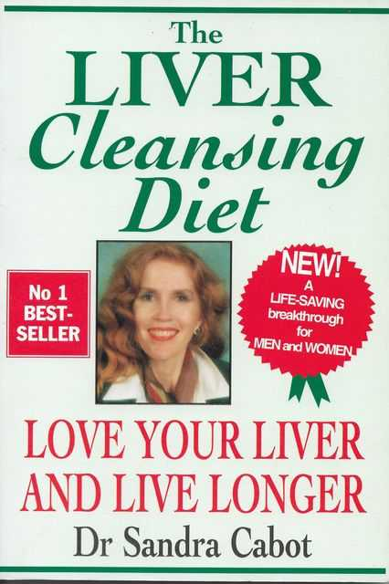 Image for The Liver Cleansing Diet - Love Your Liver and Live Longer