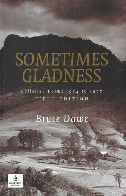 Image for Sometimes Gladness: Collected Poems 1954 to 1997