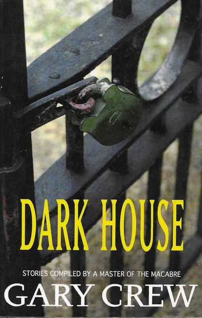 Image for Dark House - Stories Compiled by the Master of Macabre
