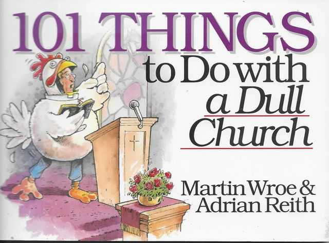 Image for 101 Things to Do With A Dull Church