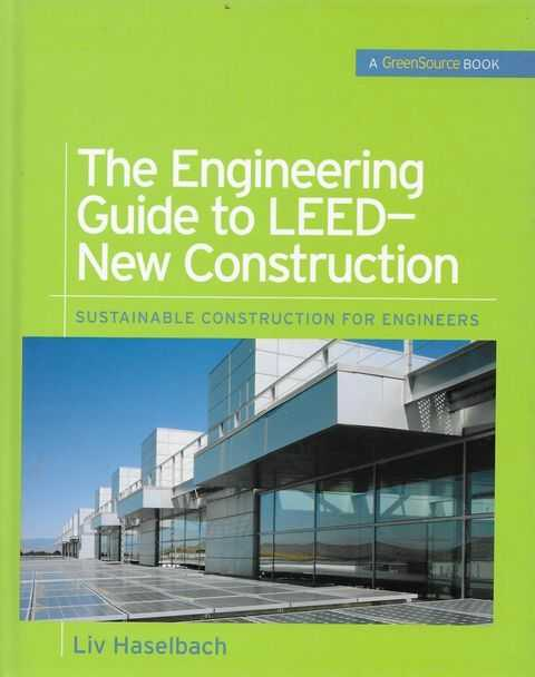 Image for The Engineering Guide to LEED- New Construction