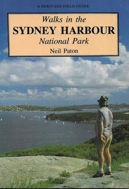 Image for Walks in the Sydney Harbour [A Heritage Field Guide]