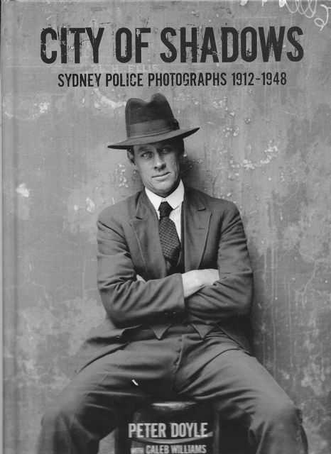 Image for City of Shadows: Sydney Police Photographs 1912-1948