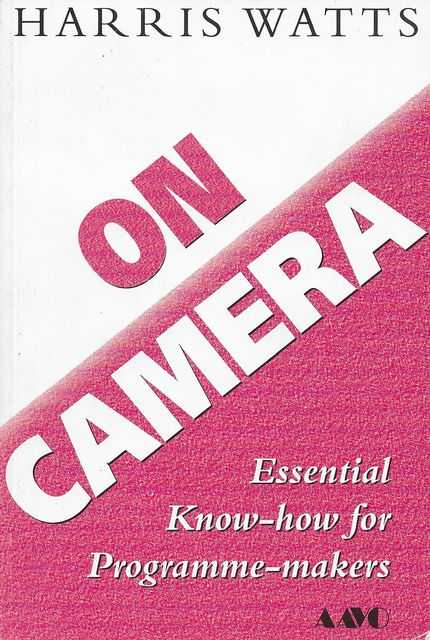 Image for On Camera: Essential Know-How for Programme-Makers
