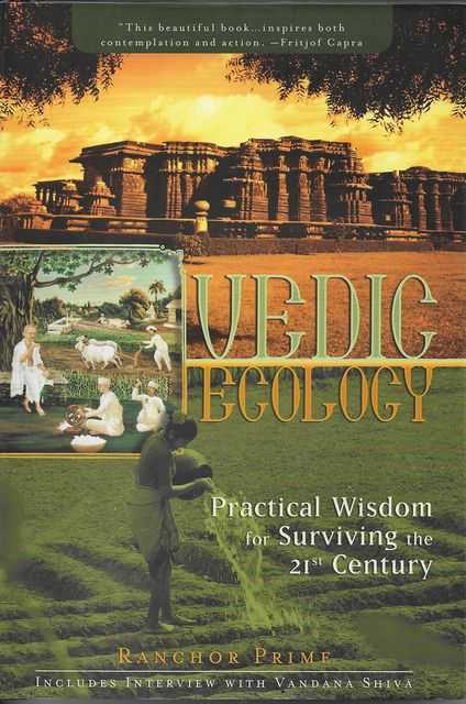 Image for Vedic Ecology: Practical Wisdom for Surviving the 21st Century