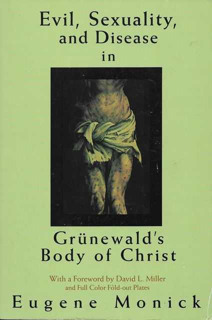 Image for Evil, Sexuality and Disease in Grunewald's Body of Christ