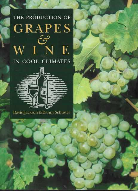Image for The Production of Grapes & Wine in Cool Climates
