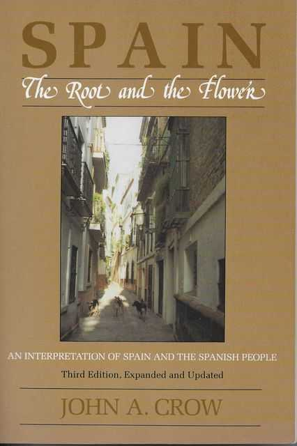 Image for Spain: The Root and the Flower: An Interpretation of Spain and The Spanish People