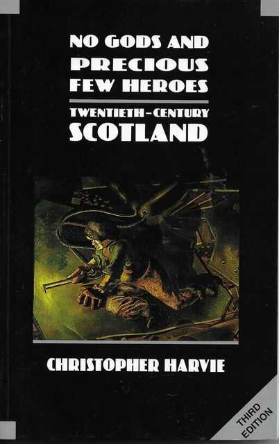 Image for No Gods and Precious Few Heroes - Twentieth -Century Scotland