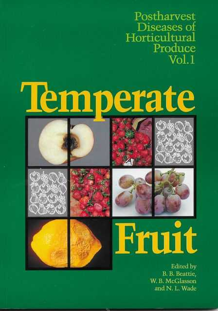 Image for Temperate Fruit : Postharvest Diseases of Horticultural Produce Vol 1
