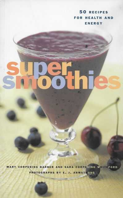 Image for Super Smoothies: 50 Recipes for Health and Energy
