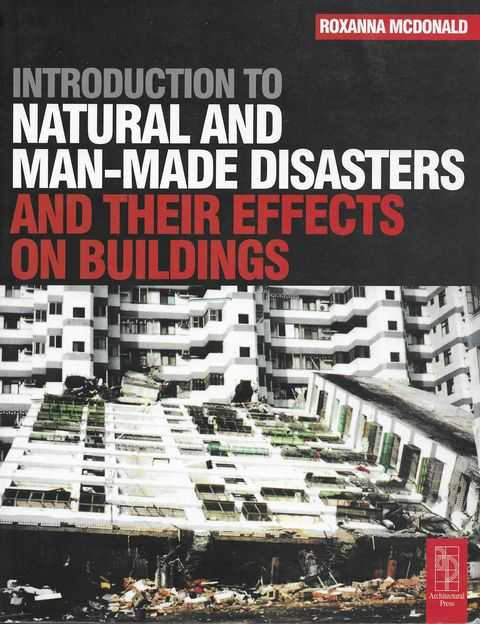 Image for Introduction to Natural and Man-Made Disasters and Their Effects on Buildings