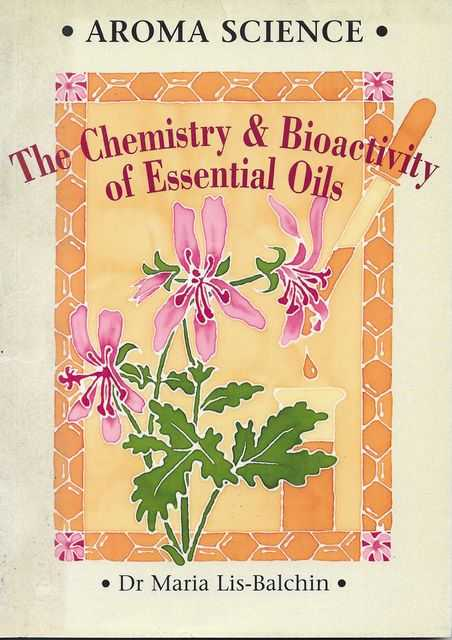 Image for Aroma Science: The Chemistry & Bioactivity of Essential Oils