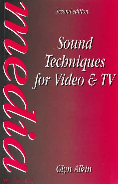 Image for Sound Techniques for Video & TV [Media Manual]