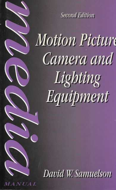Image for Motion Picture Camera and Lighting Equipment [Media Manual]