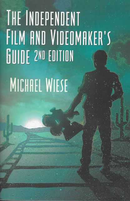 Image for The Independent Film and Videomaker's Guide 2nd Edition