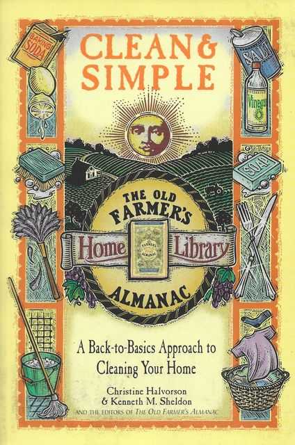 Image for Clean & Simple: A Back-To-Basics Approach to Cleaning Your Home [The Old Farmer's Almanac Home Library