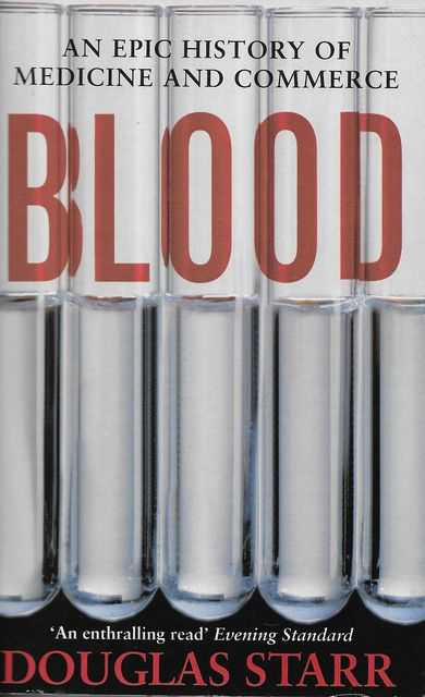 Image for Blood: An Epic History of Medicine and Commerce