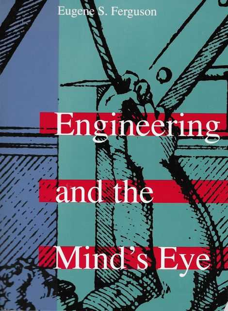 Image for Engineering and the Mind's Eye