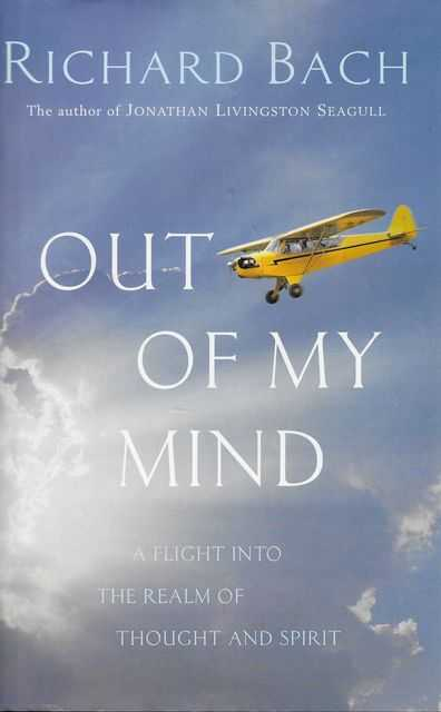 Image for Out of My Mind: A Flight Into the Realm of Thought and Spirit