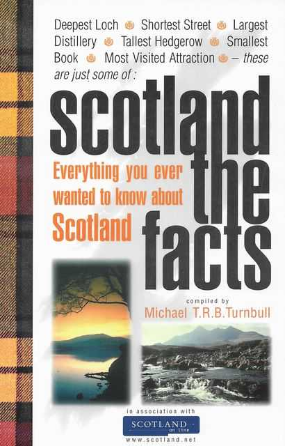 Image for Scotland The Facts: Everything You Ever Wanted To Know About Scotland