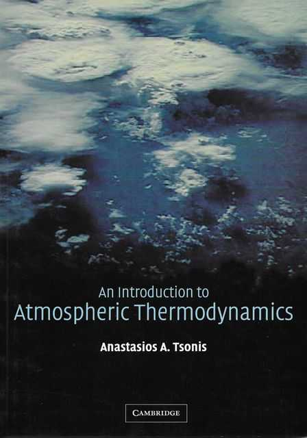 Image for An Introduction to Atmospheric Thermodynamics