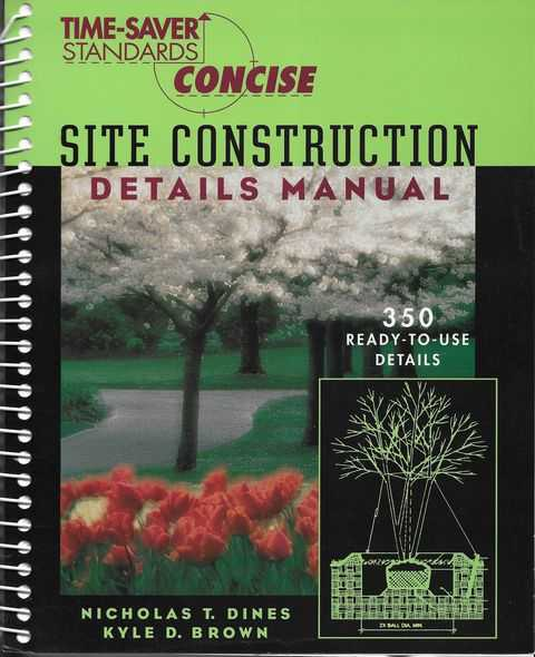 Image for Time-Saver Standards: Site Construction Details Manual [350 Ready-To-Use Details]